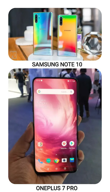 Samsung Galaxy Note 10 vs OnePlus 7 Pro: The Competition Gets larger and higher