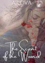 Novel The Scent of the Wound Karya Ailova Full Episode