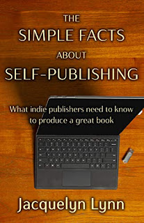 The Simple Facts About Self-Publishing: What indie publishers need to know to produce a great book promotion sites Jacquelyn Lynn