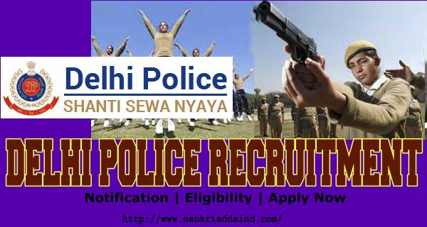 Delhi Police Recruitment 2019 Constable Notification