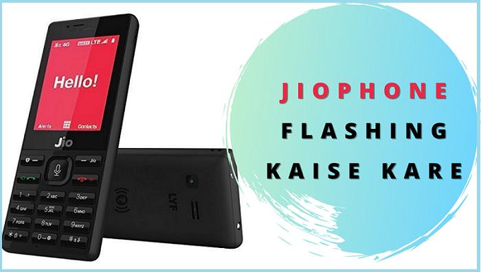 Jio Keypad Phone Flash Kaise Kare
