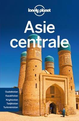 Le Chameau Bleu - Guide Lonely Planet sur l'Asie Centrale
