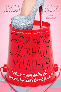 52 Reasons to Hate My Father by Jessica Brody - Paperback
