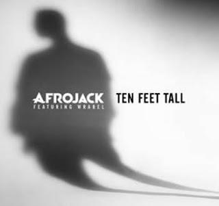 Afrojack feat. Wrabel - Ten Feet All