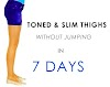 Toned & Slim Thighs in 7 DAYS