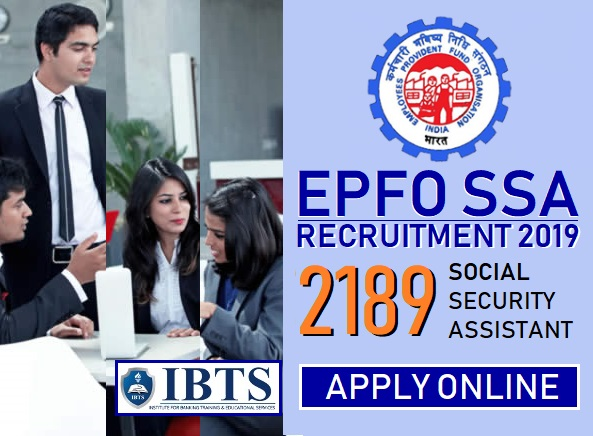 EPFO SSA Recruitment 2019 - 2189 Social Security Assistant Posts (Apply Online)