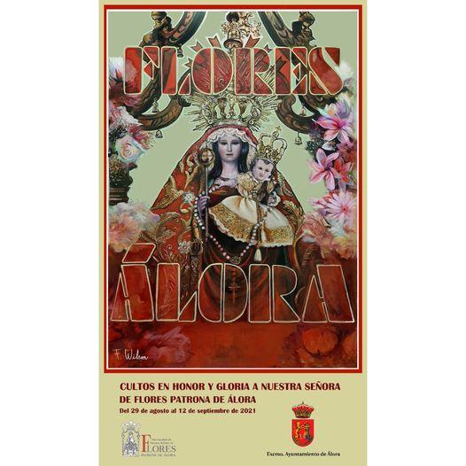 Cartel de Cultos Patronales de Nuestra Señora de Flores de 2021, Patrona de Álora