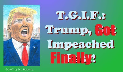Trump Got Impeached Finally!