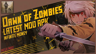 Dawn of Zombies MOD APK [UNLIMITED MONEY - ANTI BAN] Latest (V2.91)