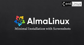 AlmaLinux 8 Minimal Installation with Screenshots