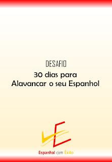 Desafio: 30 dias para Alavancar o seu Espanhol