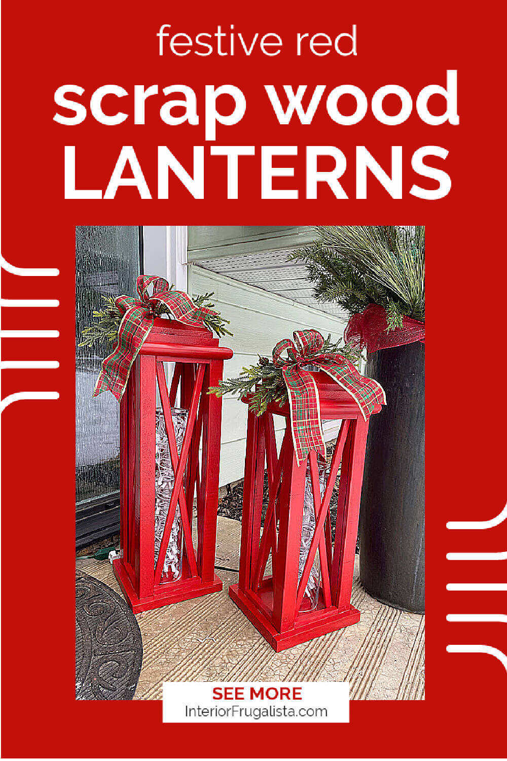 These large DIY Festive Red Scrap Wood Lanterns with farmhouse style are easy on the pocket book! Made with recycled materials they are gorgeous budget-friendly front porch Christmas decor on convenient set and forget light timers. #christmaslanterns #outdoorlanterns #frontporchchristmasdecor #diyrecycledlanterns