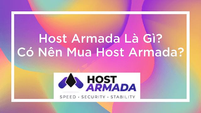 HOSRTARMADA-la-gi-co-nen-mua-host-armada-khong