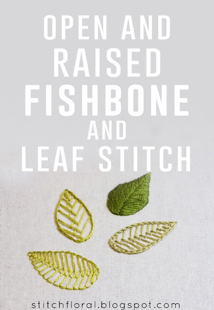 Open and raised fishbone stitches and leaf stitch