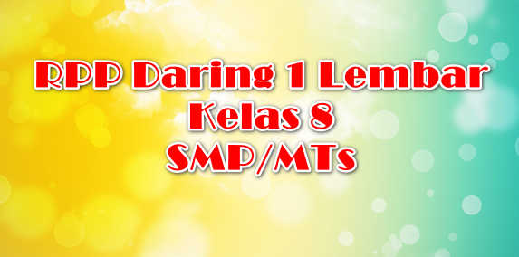 RPP Daring 1 Lembar Kelas 8 SMP/MTs