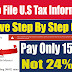 How to Submit U.S Tax Information to Google | How to Settle U.S Tax Within 15% Instead of 24%
