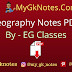 Geography Notes PDF By - EG Classes