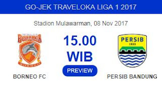 Persib vs Borneo FC Rabu 8 November 2017