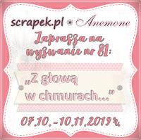 http://scrapek.blogspot.com/2019/10/wyzwanie-nr-81-z-gowa-w-chmurach.html