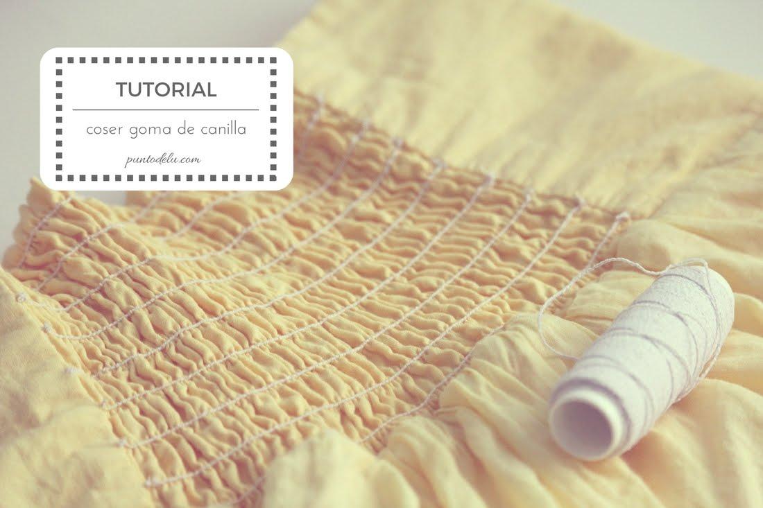 Tutorial para coser con goma de canilla - Punto de Lu