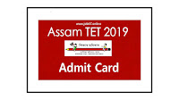 Download Assam TET Admit Card 2019 @ Ssa.Assam.Gov.In [Link is Activated]