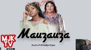 VIDEO | Zuchu Ft. Khadija Kopa _ Mauzauza  | DOWNLOAD