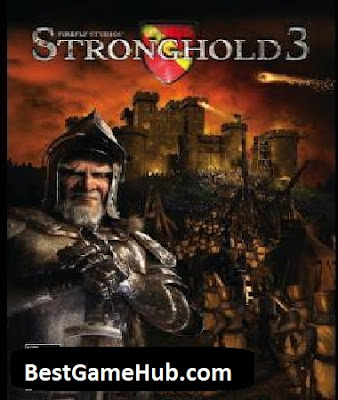 Stronghold 3 Compressed PC Game Free Download