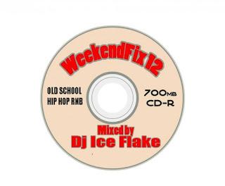 DJ Ice Flake – WeekendFix 12 2018