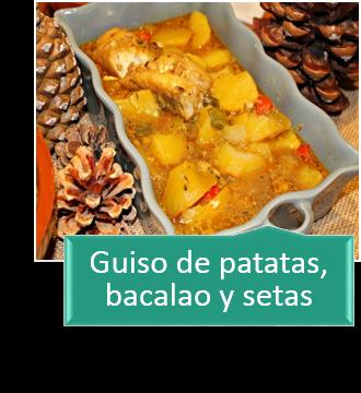 GUISO DE PATATAS, BACALAO Y SETAS