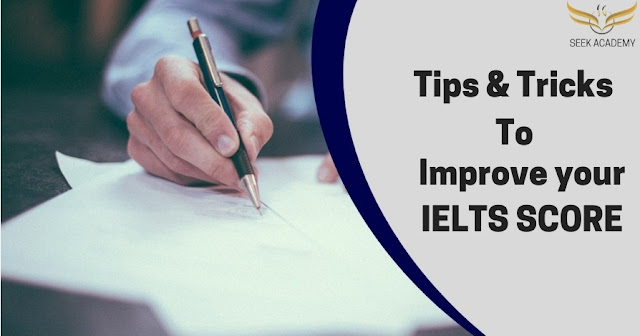 IELTS Tips & Tricks - Seek Academy