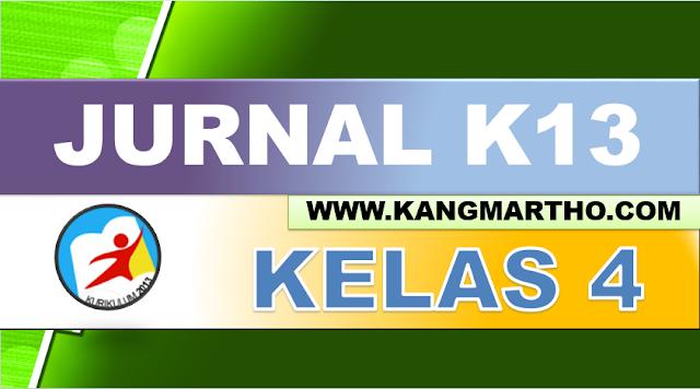 Jurnal K13 Kelas 4 SD/MI Semester 1 dan 2