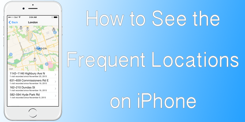 how to check locations on iphone how to see a map with the frequent locations on iphone 4445