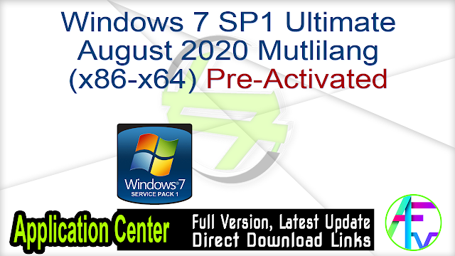 Windows 7 SP1 Ultimate Preactivated August 2020 Mutlilang (x86-x64)
