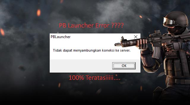 PBLauncher error: Tidak dapat menyambung koneksi ke server.