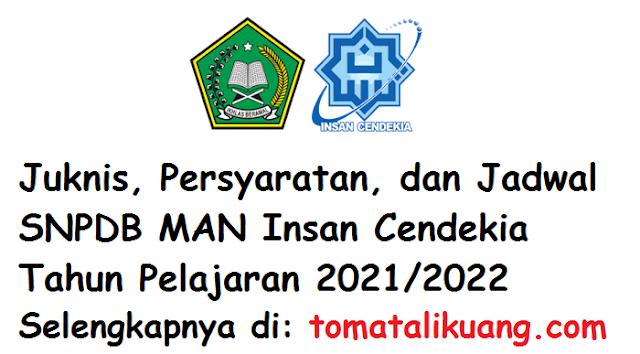 juknis persyaratan jadwal pendaftaran peserta didik baru snpdb man insan cendekia ic 2021 2022 tomatalikuang.com