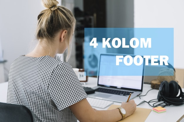 Cara Membuat 4 Kolom Menu Footer di Blogger