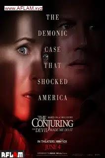 مشاهدة فيلم The Conjuring: The Devil Made Me Do It 2021 مدبلج