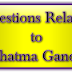 110 Questions Related to Mahatma Gandhi - (Chapter-1)
