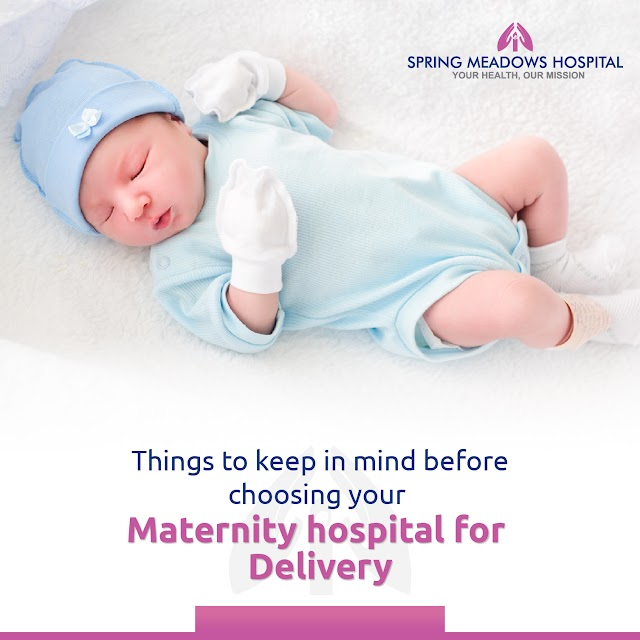 Things to Keep in Mind Before Choosing Your Maternity Hospital for Delivery