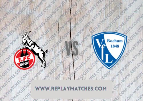 FC Cologne vs Bochum -Highlights 28 August 2021