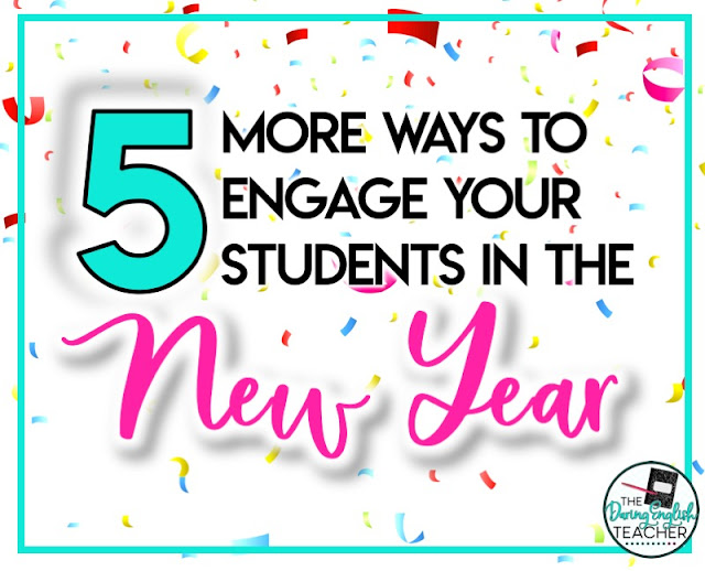 5 More Ways to Engage Your Students in the New Year