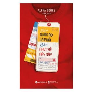 Bán Quần Áo Là Phải Bán Như Thế Này Này! (Tái Bản 2018) ebook PDF-EPUB-AWZ3-PRC-MOBI