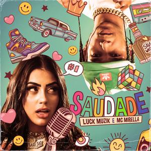 Baixar Saudade - MC Mirella part. Luck Muzik