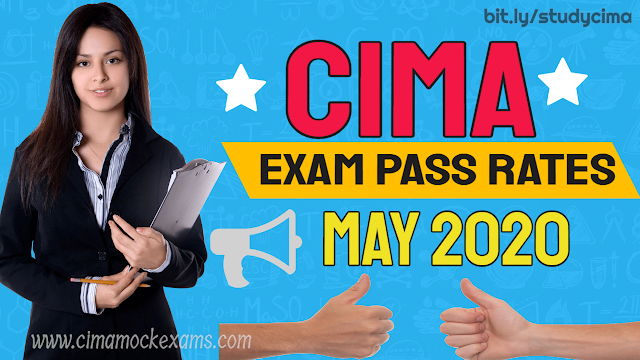CIMA exam pass rates May 2020  -  Case studies and OTQ's ( Updated August 2020)