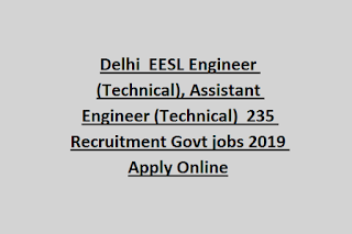 Delhi  EESL Engineer (Technical), Assistant Engineer (Technical)  235 Recruitment Govt jobs 2019 Apply Online