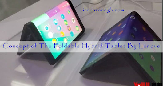 Gadgets: Concept of The Foldable Hybrid Tablet By Lenovo