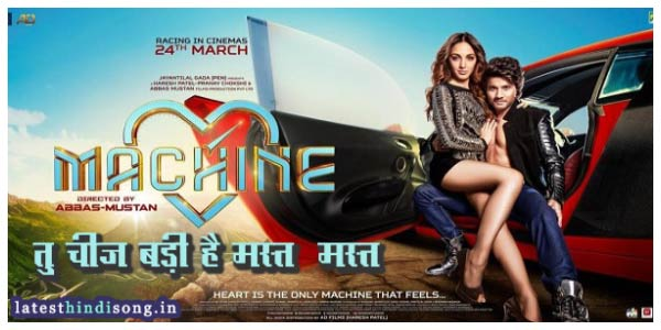 Tu-Cheez-Badi-Hai-Mast-Mast-Machine-Neha-Kakkar-Hindi-Lyrics
