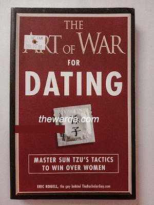 The Art of War FOR DATING. Master Sun Tzu's Tactics to win over women