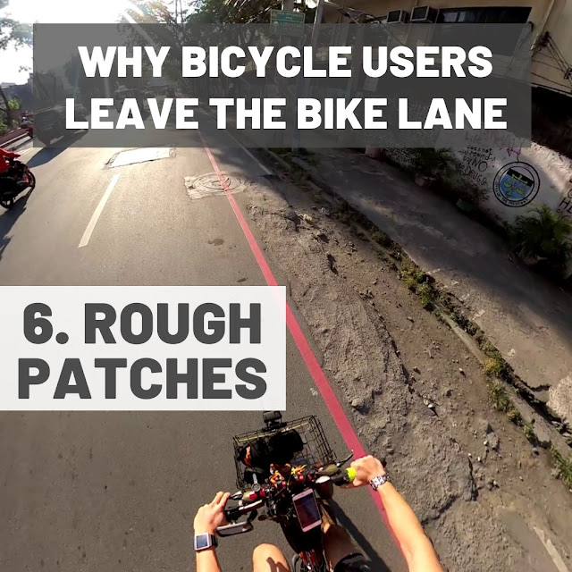 Bike lanes with very rough patches