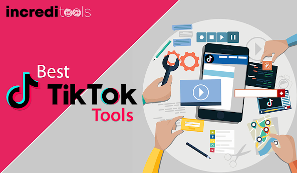 Top 7 TikTok Tools & Features To Improve Your Business Growth
